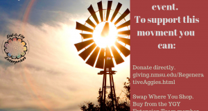 The Regenerative Aggie Scholarship Fundraiser helps students committed to regenerative agriculture. Donate at http://giving.nmsu.edu/RegenerativeAggies.html
